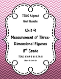 Measurement of Three-Dimensional Figures-(8th Grade Math TEKS 8.6A-B and 8.7A-B)
