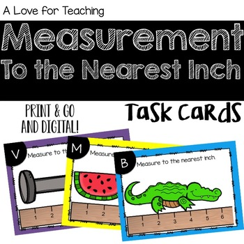 Measurement to the Nearest Inch Task Cards {Digital}