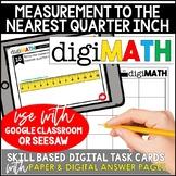Measurement to the Nearest Quarter Inch: Digital Math Centers