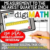 Measurement to the Nearest Quarter Inch: Digital Math Centers