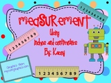 Measurement using inches and centimeters