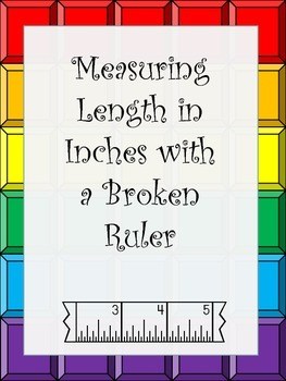 Measurement with Broken Rulers (Not Starting at Zero) Inches Worksheet
