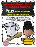 Measurement with Cups and Spoons PLUS Ounces, Pints, Quarts, and Gallons!