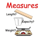 Measures: Length? Capacity? Weight?