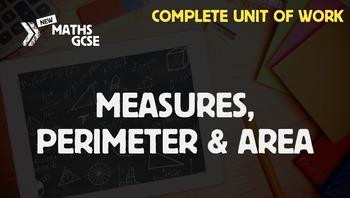Measures, Perimeter & Area - Complete Unit of Work
