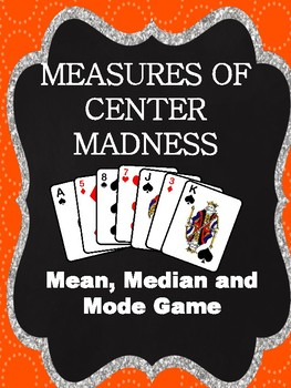 Measures of Center Madness!