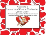 Measures of Central Tendencies Data Valentine's Center Games CC Test Prep
