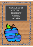 Measures of Central Tendency Choice Board-- Mean, Mode, Me