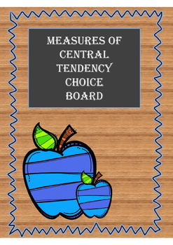 Measures of Central Tendency Choice Board