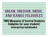 Mean, Median, Mode, Range: TWO Measures of Central Tendenc