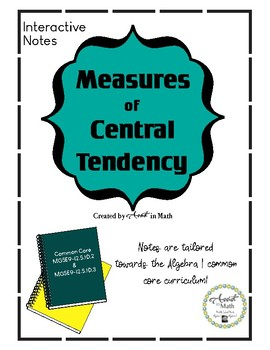 Measures of Central Tendency (Interactive Notes)