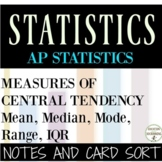 Measures of Central Tendency Mean Median Mode IQR AP Statistics