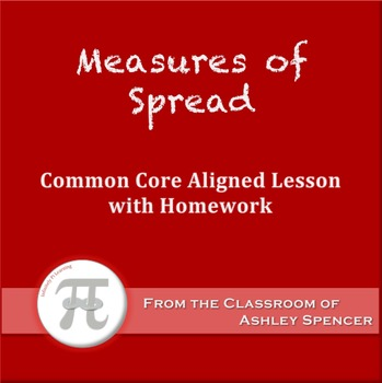 Measures of Spread (Lesson Plan with Homework)