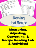 Measuring, Adjusting, Converting, & Recipe Reading Lab & Activities!