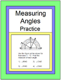 ANGLES: MEASURING ANGLES -  PRACTICE WITH 11 EXIT TICKETS