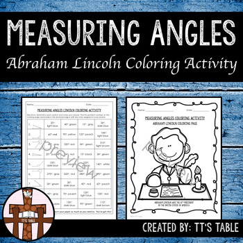 Measuring Angles Abraham Lincoln Coloring Activity
