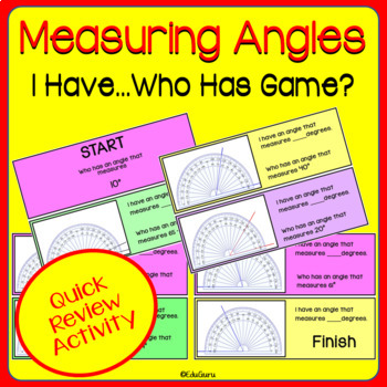 Measuring Angles I have...who has FUN GAME!