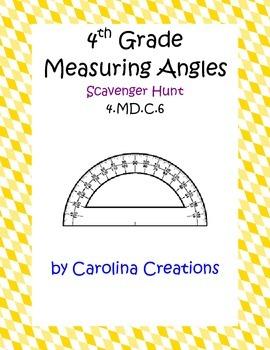 Measuring Angles Scavenger Hunt - Fourth Grade Common Core Math 4.MD.C.6