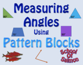 Measuring Angles Using Pattern Blocks