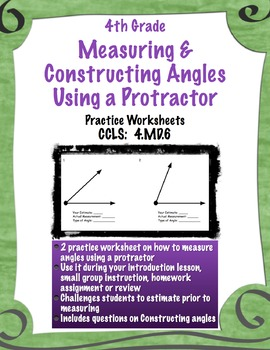 Measuring & Constructing Angles Using a Protractor