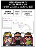 Measuring Angles With a Protractor Math Video and Worksheet
