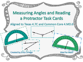 Measuring Angles and Reading a Protractor Task Cards 4.7C, 4.MD.C.6