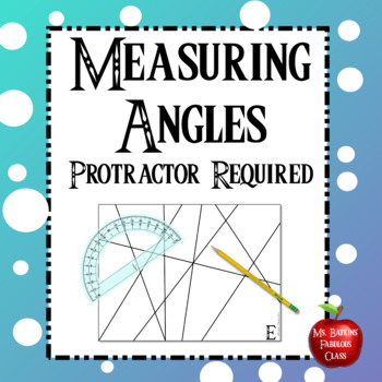 Measuring Angles in a Line Drawing Math Center Station - Protractor Required