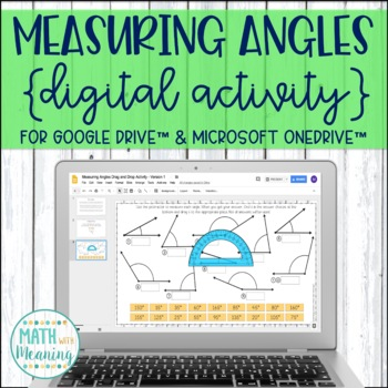Measuring Angles w/ a Protractor DIGITAL Drag and Drop Activity - Google Drive™