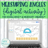 Measuring Angles With a Protractor DIGITAL Activity for Google Drive & OneDrive