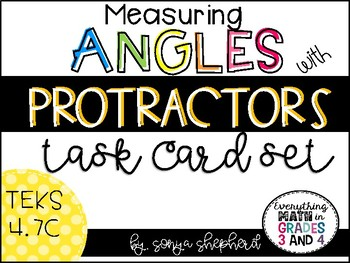 Measuring Angles with Protractors - TEKS 4.7C