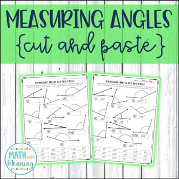 Measuring Angles with a Protractor Cut and Paste Worksheet