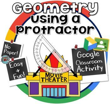 Measuring Angles with a Protractor ~ Google Classroom