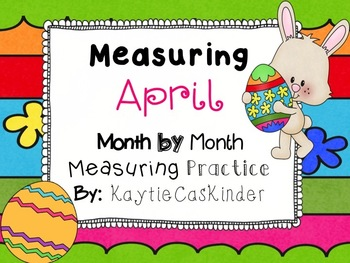 Measuring April: Month by Month Measuring Practice