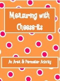 Measuring Area & Perimeter with Cheese-Its