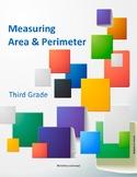 Measuring Area and Perimeter - TEKS: 3.6C, 3.6D, 3.7B