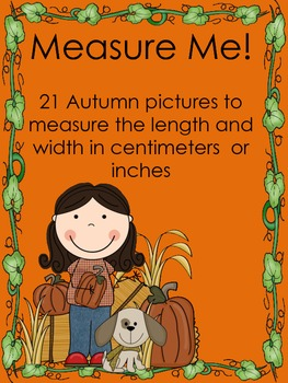 Measuring Autumn Pictures with Centimeters or Inches