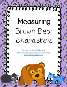 Measuring Brown Bear, Brown Bear Characters