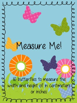 Measuring Butterflies in Centimeters or Inches