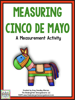 Measuring Cinco De Mayo!  A Measurement Creation!