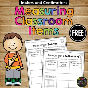 Measuring Classroom Items {Centimeters and Inches}