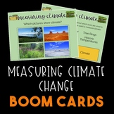 Measuring Climate Change with BOOM CARDS!