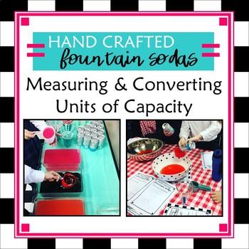 Measuring & Converting Customary Units of Capacity Fountain Soda Activity