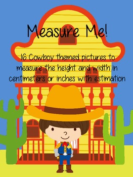 Measuring Cowboys in Centimeters or Inches