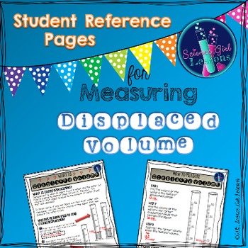 Measuring Displaced Volume - Student Reference Pages