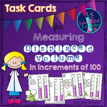 Measuring Displaced Volume - Task Cards Increasing by 100s SET