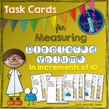 Measuring Displaced Volume - Task Cards Increasing by 10s SET