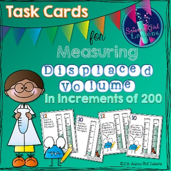 Measuring Displaced Volume - Task Cards Increasing by 200s SET