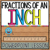 Measuring Fractions of an Inch Powerpoint Lesson