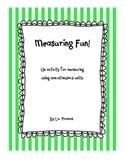Measuring Fun with Non-Standard Units