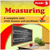 Measuring - Grade 3 - complete unit with lessons & exercis